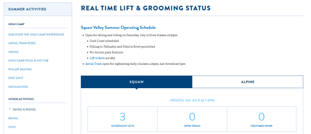 Squaw Valley Ski Resort open with 3 runs 2017 July 15