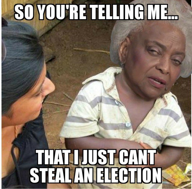 Can't just steal an election